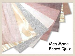Man Made Board Quiz