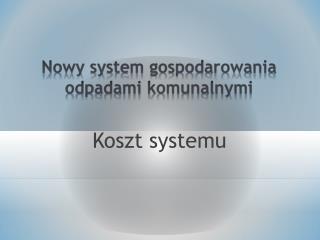 Koszt systemu