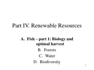 Part IV. Renewable Resources