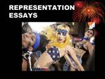 REPRESENTATION ESSAYS