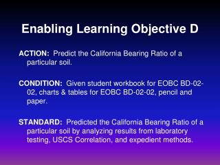 Enabling Learning Objective D
