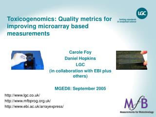 Toxicogenomics: Quality metrics for improving microarray based measurements
