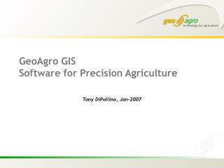 GeoAgro GIS Software for Precision Agriculture