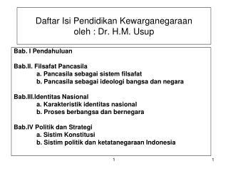 Daftar Isi Pendidikan Kewarganegaraan  oleh : Dr. H.M. Usup
