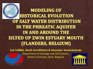 Luc  Lebbe ,  Sarah  Jonckheere & Alexander  Vandenbohede Department of Geology and Soil Science,