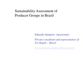 Sustainability Assessment of Producer Groups in Brazil