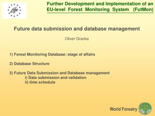 Future data submission and database management Oliver Granke
