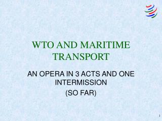 WTO AND MARITIME TRANSPORT