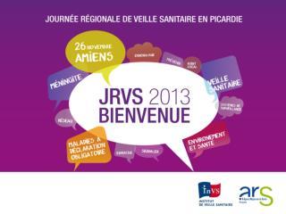 La veille et l�alerte sanitaire en France et en Picardie