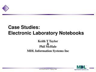 Case Studies: Electronic Laboratory Notebooks