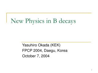New Physics in B decays