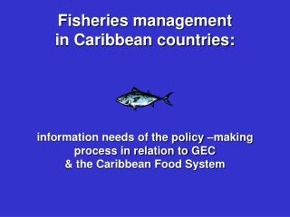 Fisheries Management  In the Caribbean