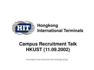 Campus Recruitment Talk HKUST (11.09.2002)