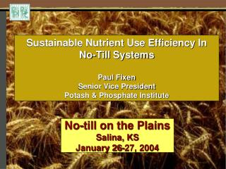 No-till on the Plains Salina, KS  January 26-27, 2004
