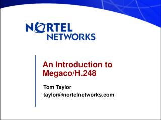 An Introduction to Megaco/H.248