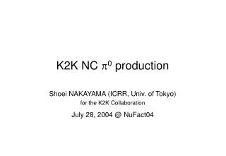 K2K NC  p 0  production