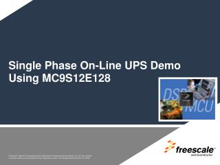 Single Phase On-Line UPS Demo Using MC9S12E128