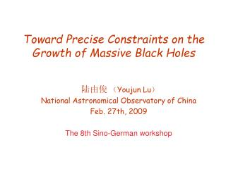 Toward Precise Constraints on the Growth of Massive Black Holes