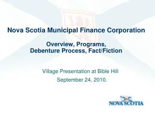 Nova Scotia Municipal Finance Corporation  Overview, Programs,  Debenture Process, Fact/Fiction