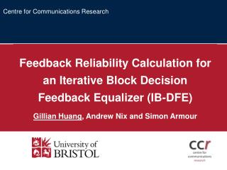 Feedback Reliability Calculation for an Iterative Block Decision Feedback Equalizer (IB-DFE)