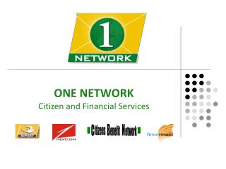 ONE NETWORK Citizen and Financial Services