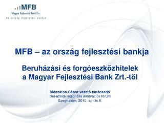 MFB – az ország fejlesztési bankja