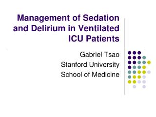Management of Sedation and Delirium in Ventilated ICU Patients