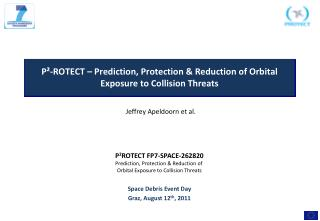 P²-ROTECT – Prediction, Protection & Reduction of Orbital Exposure to Collision Threats