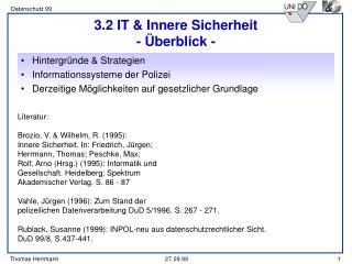 3.2 IT & Innere Sicherheit - Überblick -