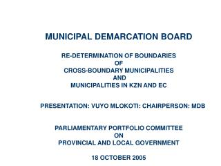 MUNICIPAL DEMARCATION BOARD RE-DETERMINATION OF BOUNDARIES  OF  CROSS-BOUNDARY MUNICIPALITIES