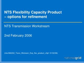 NTS Flexibility Capacity Product  – options for refinement