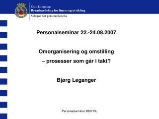 Oslo kommune Byrådsavdeling for finans og utvikling