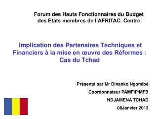 Forum des Hauts Fonctionnaires du Budget des Etats membres de l'AFRITAC  Centre