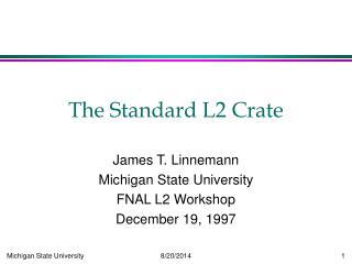 The Standard L2 Crate