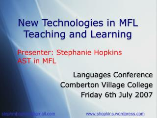 New Technologies in MFL Teaching and Learning