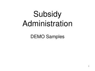 Subsidy  Administration