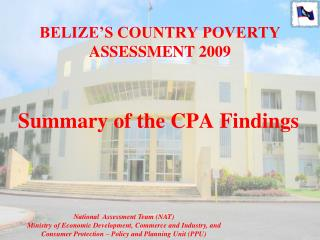 BELIZE'S COUNTRY POVERTY  ASSESSMENT 2009