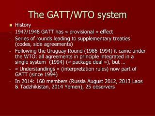 The  GATT/WTO system