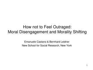 How not to Feel Outraged: Moral Disengagement and Morality Shifting