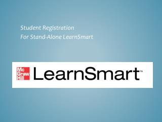 Student Registration  For Stand-Alone LearnSmart