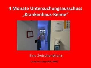 """4 Monate Untersuchungsausschuss """"Krankenhaus-Keime"""""""