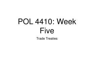 POL 4410: Week Five