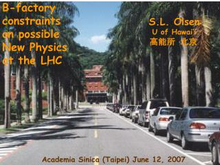 B-factory  constraints  on possible New Physics at the LHC