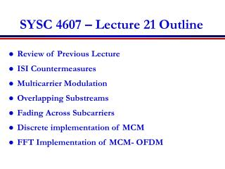 SYSC 4607 – Lecture 21 Outline