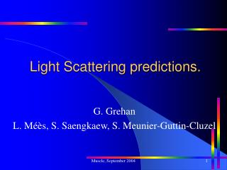 Light Scattering predictions.