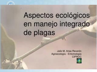 Aspectos ecológicos en manejo integrado de plagas
