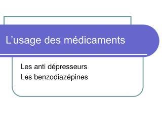 L'usage des médicaments
