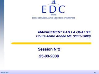 MANAGEMENT PAR LA QUALITE Cours 4eme Année ME (2007-2008)
