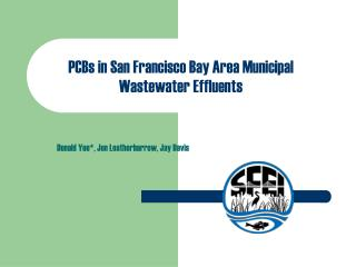 PCBs in San Francisco Bay Area Municipal Wastewater Effluents