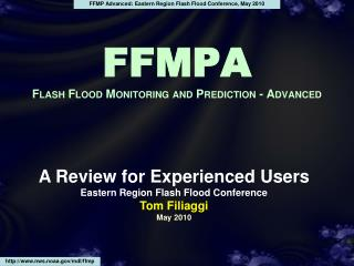 FFMPA Flash Flood Monitoring and Prediction - Advanced